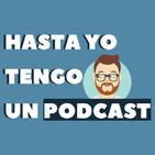 Hasta Yo Tengo un Podcast