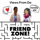 Views from Da Friend Zone EP 75: Tekashi 69, Domestic violence and sexual assault, ready for 2020