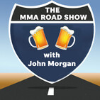 The MMA Road Show with John Morgan - Episode 204 - Vegas