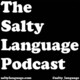 Salty Language 399 - #Hennostrong