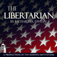 The Libertarian Podcast: Baltimore, Law Enforcement, and Race