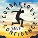 #80 Courageous Self-Confidence Podcast Season 2