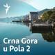 Crna Gora u pola dva - april/travanj 25, 2019