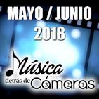 Mayo/Junio 2018 |Música Detrás de Cámaras|