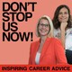 How To Feel Less Stuck in Your Job - Don't Stop Us Now! Podcast