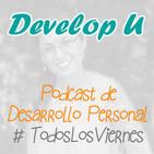 [Develop U] Podcast #18 - La envidia, el espejo de tus frustraciones