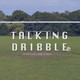 Talking Dribble - EPL Gameweek 27 preview