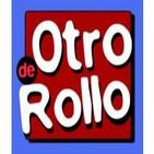 DE OTRO ROLLO (Programa 25)
