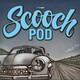 Scoochpod - 011 Racing Hell & Big Bucks