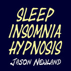 "#251 Deep Sleep Whisper Hypnosis - ""SLEEPING THROUGH BACKGROUND SOUNDS"" (Jason Newland) (13th July 2020)"