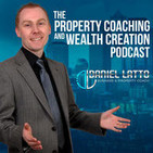 The Property Coaching & Wealth Creation Podcast