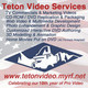 Teton Video Services Puts Your Content On DVD