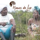 Manos de Luz - Capítulo 1 - Inicia un viaje por el Pacífico Colombiano (Introducción)