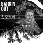 Bark?n Out: Ara Sohbet #2 | Konuk: Erim ?i?man | Ottopunk | Devr-i Diji | Öykücülük