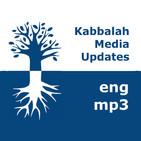 Kabbalah: Media Updates | mp3 #kab_en