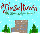Tinseltown - The Holiday Movie Podcast