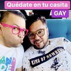 Quédate en tu casita GAY