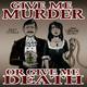 Give Me Murder #68 - Murder Innit?
