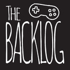 The Backlog Podcast Episode 37: Lexi's Bad Day