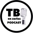 TBO EN SERIES PODCAST