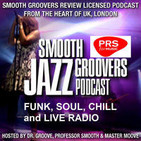 Smooth Groovers Licensed Podcast Season 10 - Beyond the Groove Series Ep63