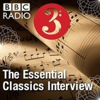 The Essential Classics Interview