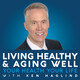 Living Healthy And Aging Well – 12.14.2019