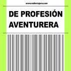 DE PROFESIÓN AVENTURERA