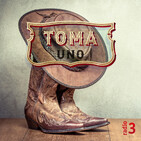 Toma uno - Forever And Always - 04/08/19