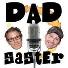 DADSASTER with Bryan Erwin and Mark Staufer