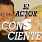 EL ACTOR CONSCIENTE