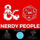 Nerdy People Play D&D, Off The Tracks! Episode 13