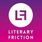 Literary Friction - Minisode Twelve