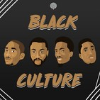 Black Culture Ep. 20 - Maddtonic