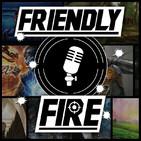 """FriendlyFire Podcast - S05E25 - """"llenando baches"""""""