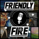 FriendlyFire Podcast (Temporada 4) - Chapter 17 - 26/5/2018