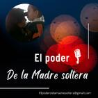 El Poder De La Madre Soltera