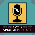How to Spanish Podcast