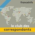 Le club des correspondants du vendredi 08 novembre 2019