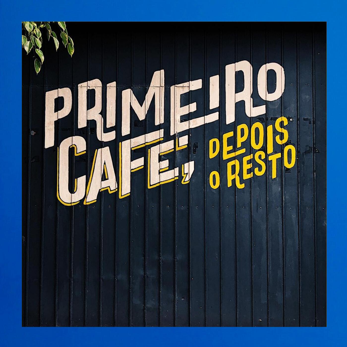 EP.12 - Como iremos tomar café pós-pandemia?