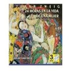 24 horas en la vida de una mujer, de Stefan Zweig