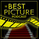 Trailer: The Best Picture Podcast