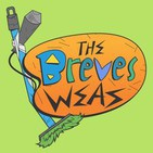 Podcast: The Breves WEAS