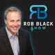 """Rob Black & Your Money -"" - Radio Show May 7 – KDOW 1220 AM (7a to 9a) commercial free"