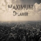 Dreamer - MAXIMUM radioshow #131 ON VACATION edition