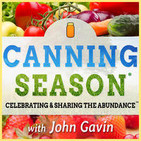 Canning Season Podcast: Canning | Food Preservatio