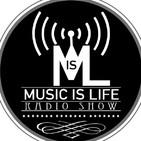 Podcast de Music is Life Radio Show