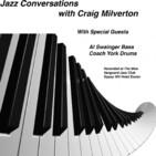 Jazz Conversations with Craig Milverton