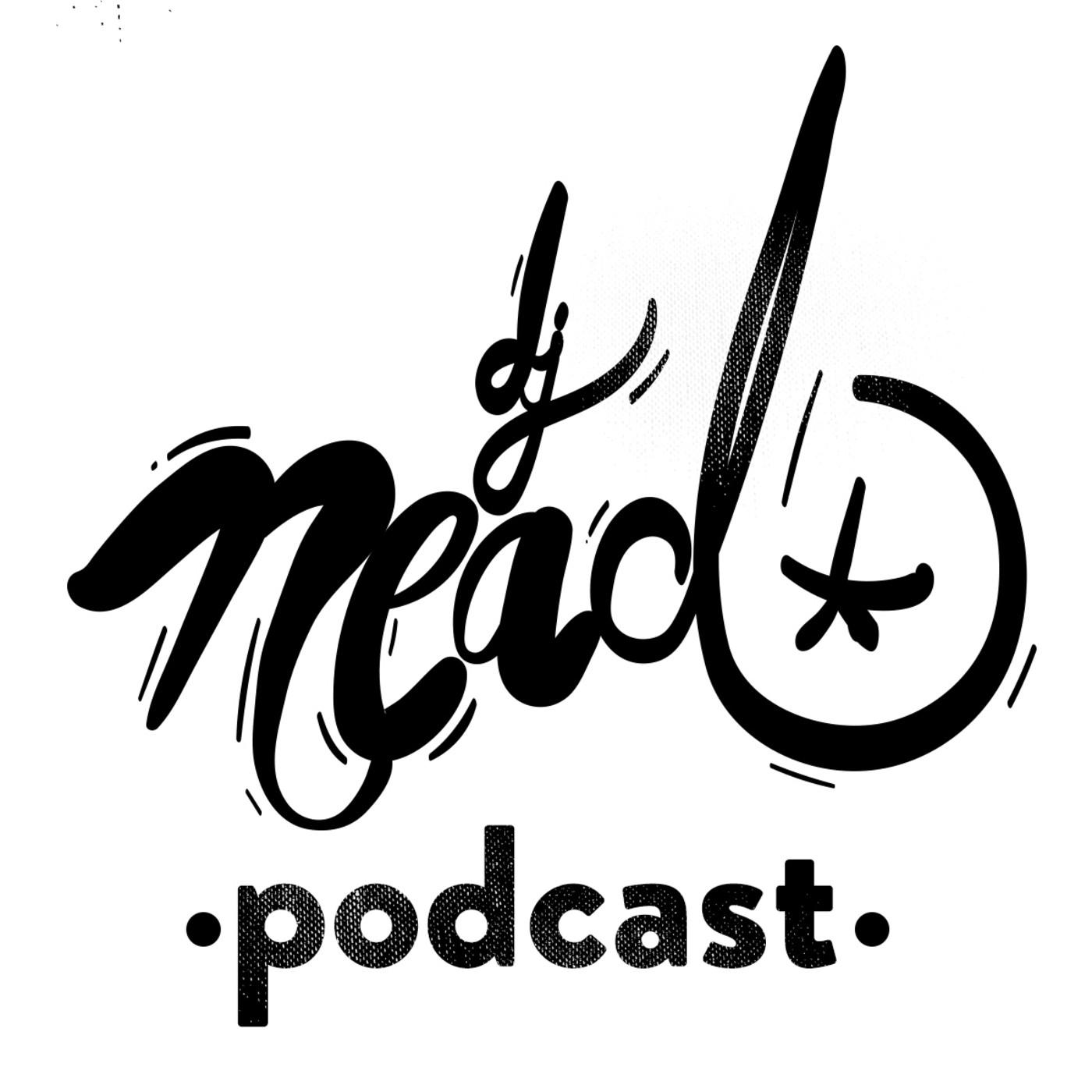 Dj Nead Podcast