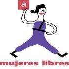 'Mujeres Libres' 06 mayo 2015